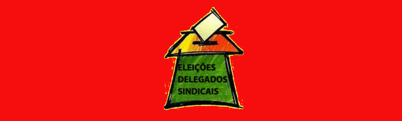 Inscri��es abertas para Delegados Sindicais at� 13/8