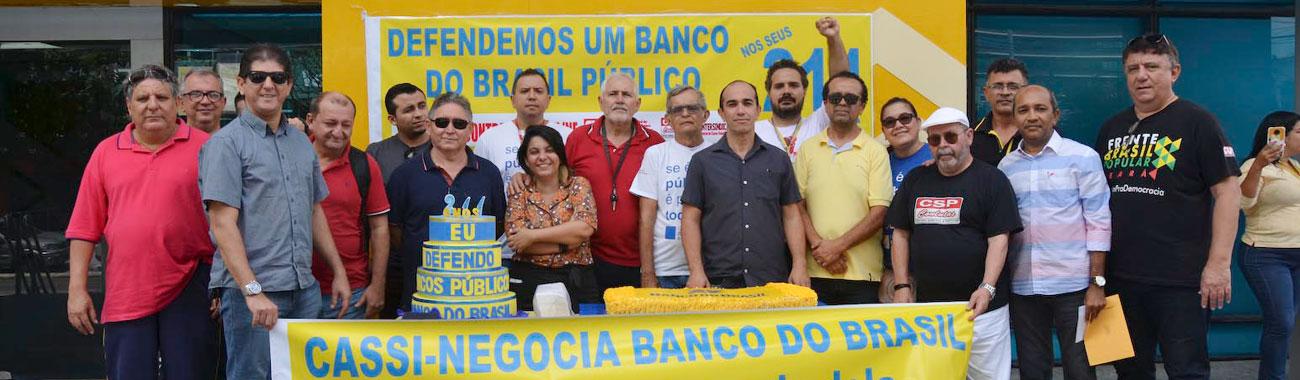 Em ato alusivo aos 211 anos do BB, bancários do Ceará reforçam defesa do banco público